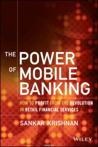 The Power of Mobile Banking by Krishnan